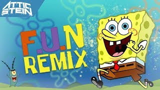 Download SPONGEBOB SQUAREPANTS - F.U.N THEME SONG REMIX [PROD. BY ATTIC STEIN] MP3 song and Music Video