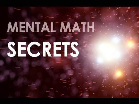 03 - Mental Math Secrets! - The Secret to Mental Addition - Math Tricks for Fast Calculations!