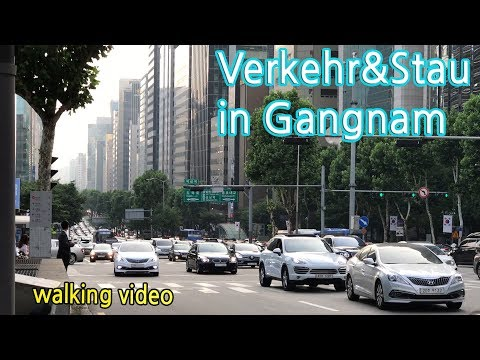 (walking video) Verkehr in Gangnam, Seoul / so viele deutsch