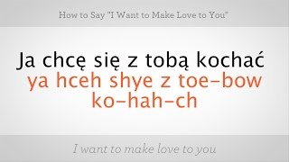 How To Say I Want To Make Love To You Polish Lessons