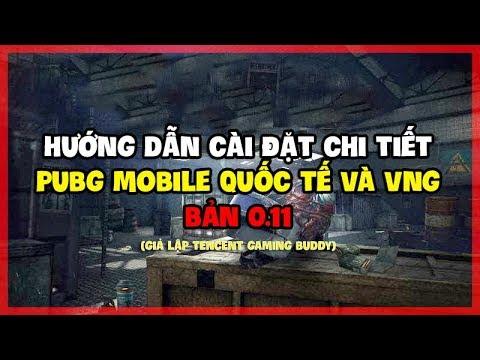 Hướng Dẫn Cài Đặt PUBG Mobile Quốc Tế Và Việt Nam Qua Giả Lập Tencent Chính Chủ