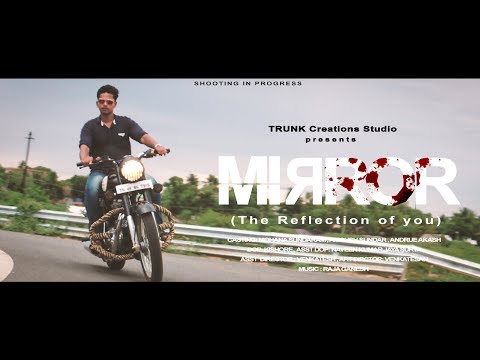 MIRROR  - Tamil Action Short Film