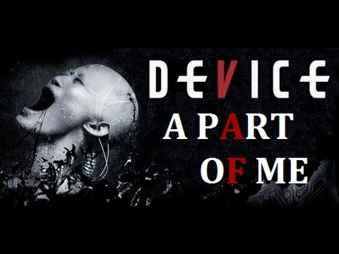 "⭐ Device ⭐ ""A Part of Me"" Lyrics on screen HD (Bonus track)"