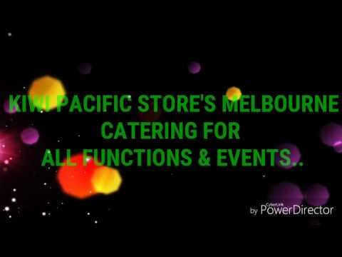 Kiwi Pacific Stores Melbourne Catering Service.