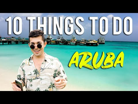 10 THINGS TO DO IN ARUBA