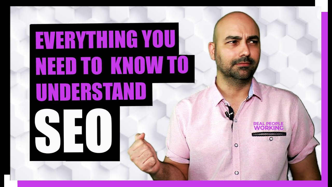 Everything You Need know To Understand SEO