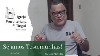 O que precisamos para sermos testemunhas - Minuto da Palavra - IPB Tingui - 21/5/2020