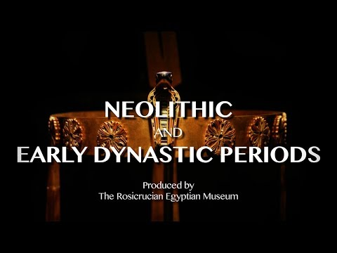 The Neolithic and Early Dynastic Periods: From our Egyptian Museum to you!