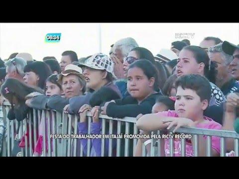 Festa do trabalhador em Itajaí promovida pela RICTV Record reúne cerca de 20 mil pessoas