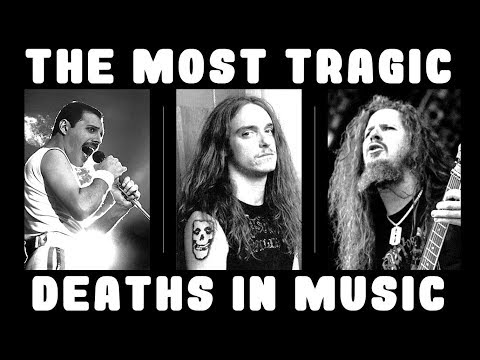 THE MOST TRAGIC DEATHS IN MUSIC