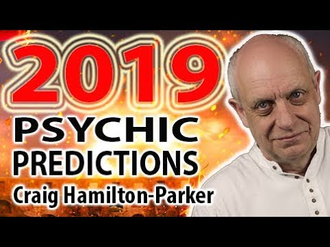 2019 Psychic Predictions - Trump, Brexit, War and more. | Craig Hamilton-Parker