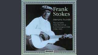 Watch Frank Stokes Shiney Town Blues video