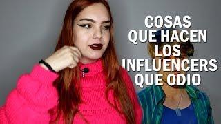 Cosas que odio de los Influencers 😒| Selena Milán