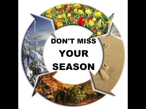 Dr. D.L. Gilbert - Don't Miss Your Season