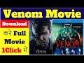 Venom | How To Download Venom Full Movie 2018 In Hindi