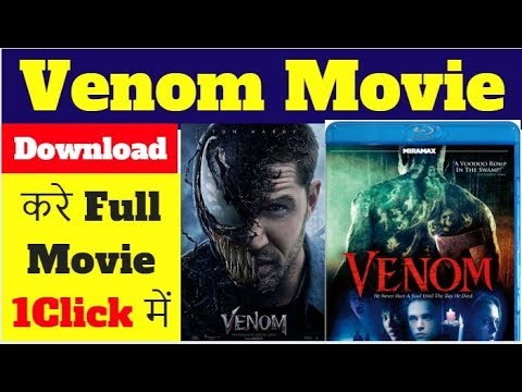 How To Download Venom Full Movie 2018 In Hindi