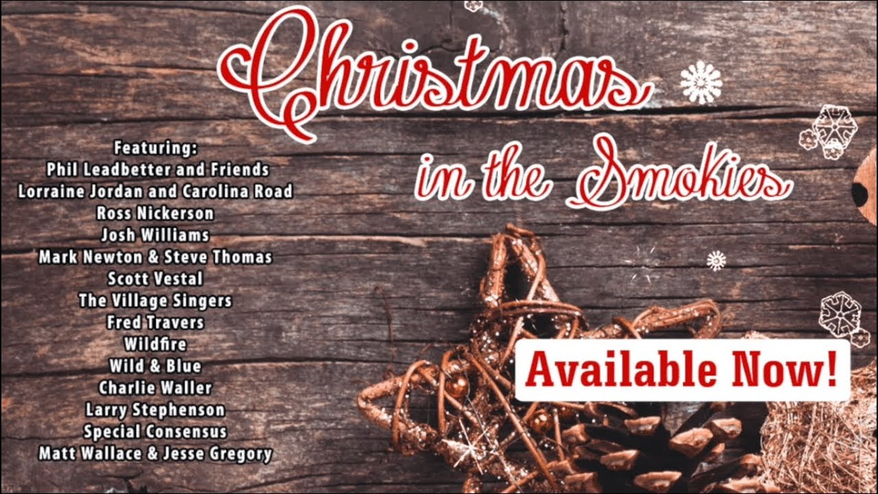 a bluegrass christmas with christmas in the smokies - Bluegrass Christmas Songs