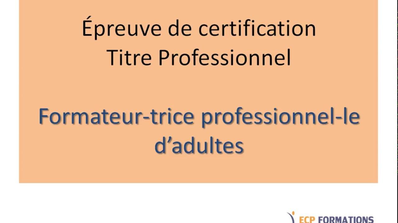 Preuve De Certification Du Titre Professionnel Formateur