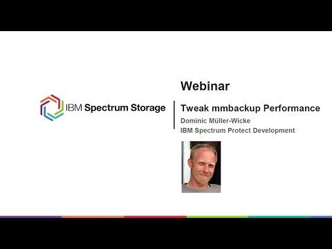 IBM Spectrum Protect - mmbackup tweaks for max performance - Presentation