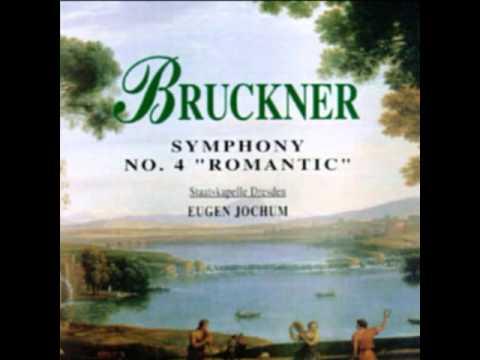 "Bruckner Symphony No. 4 ""Romantic"" - Eugen Jochum"