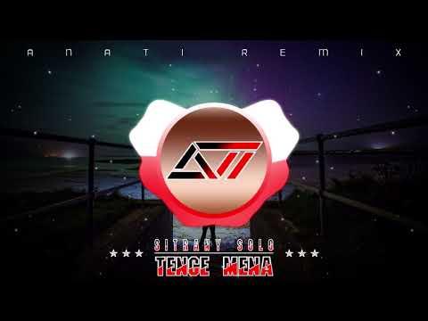 - - -TENCE MENA - SITRANY SOLO ( ANATI Remix 2018 )
