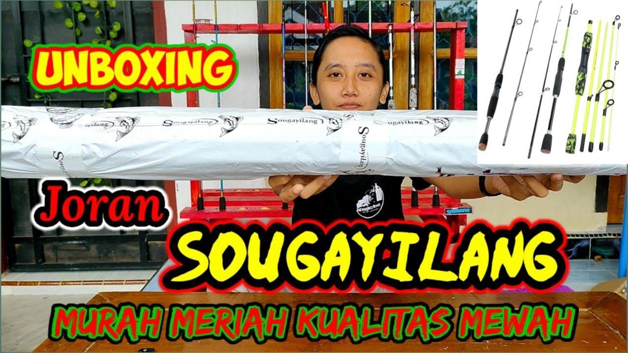 Unboxing Joran Pancing SOUGAYILANG || Harga Murah Kualitas ...