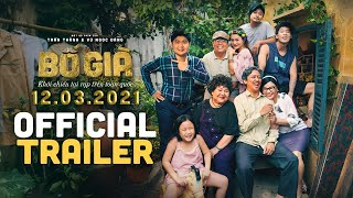 BỐ GIÀ - khởi chiếu ngày 12/03/2021 - OFFICIAL TRAILER / TRẤN THÀNH