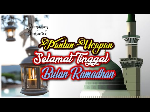 Selamat tinggal Ramadhan 2021, Pantun Ucapan Bulan Ramadhan Akan Meninggalkan Kita