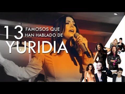 13 Famosos hablando de Yuridia
