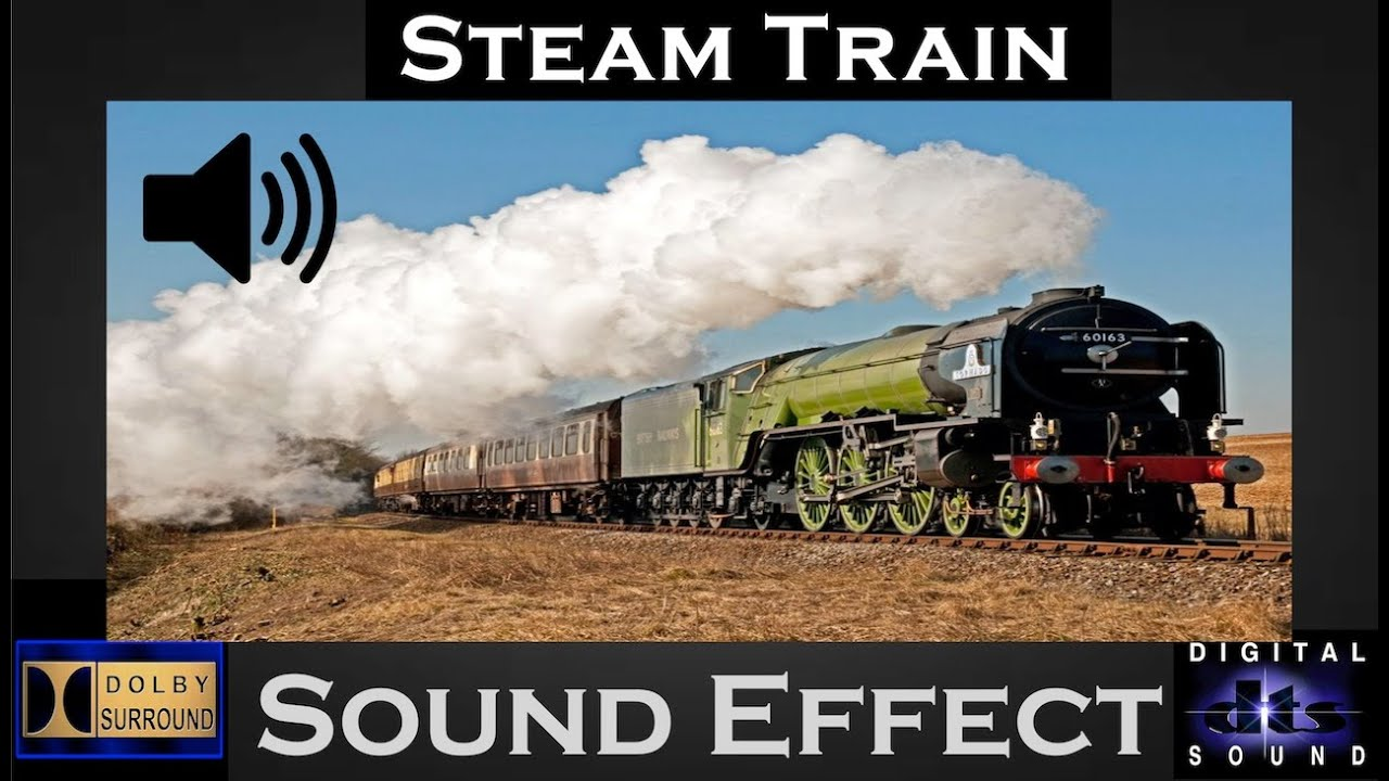 Steam Train Sound Effect | Hi Qaulity Audio - YouTube