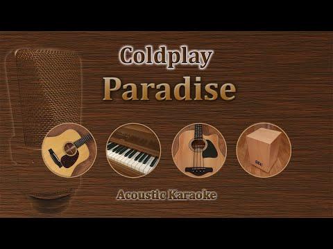 Paradise - Coldplay (Acoustic Karaoke)