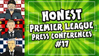 🤣HONEST Premier League Press Conferences #17!🤣