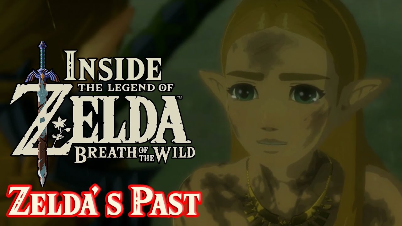 Inside Breath Of The Wild Theory Princess Zelda S Story Spoilers Youtube