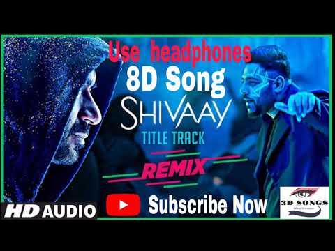 To BOLO HAR HAR HAR 8D SONG  SHIVAAY title Song  Ajay Devgn l Mithoon Badshah T-series