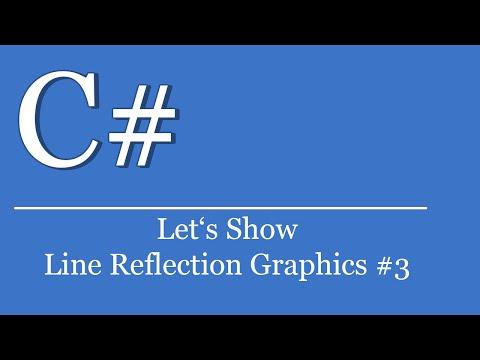 let's-show-#169---c#-visual-studio-.net-tutorial---line-reflection-graphics-#3