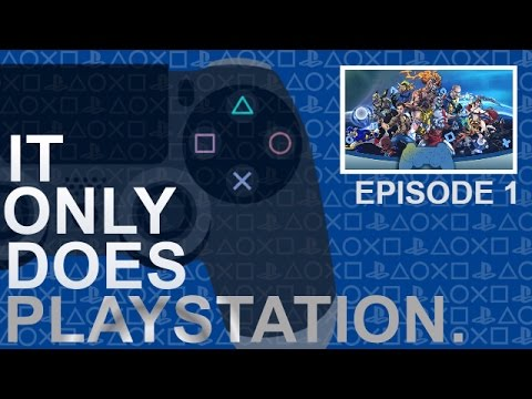 PlayStation's Identity - It Only Does PlayStation Ep. 1