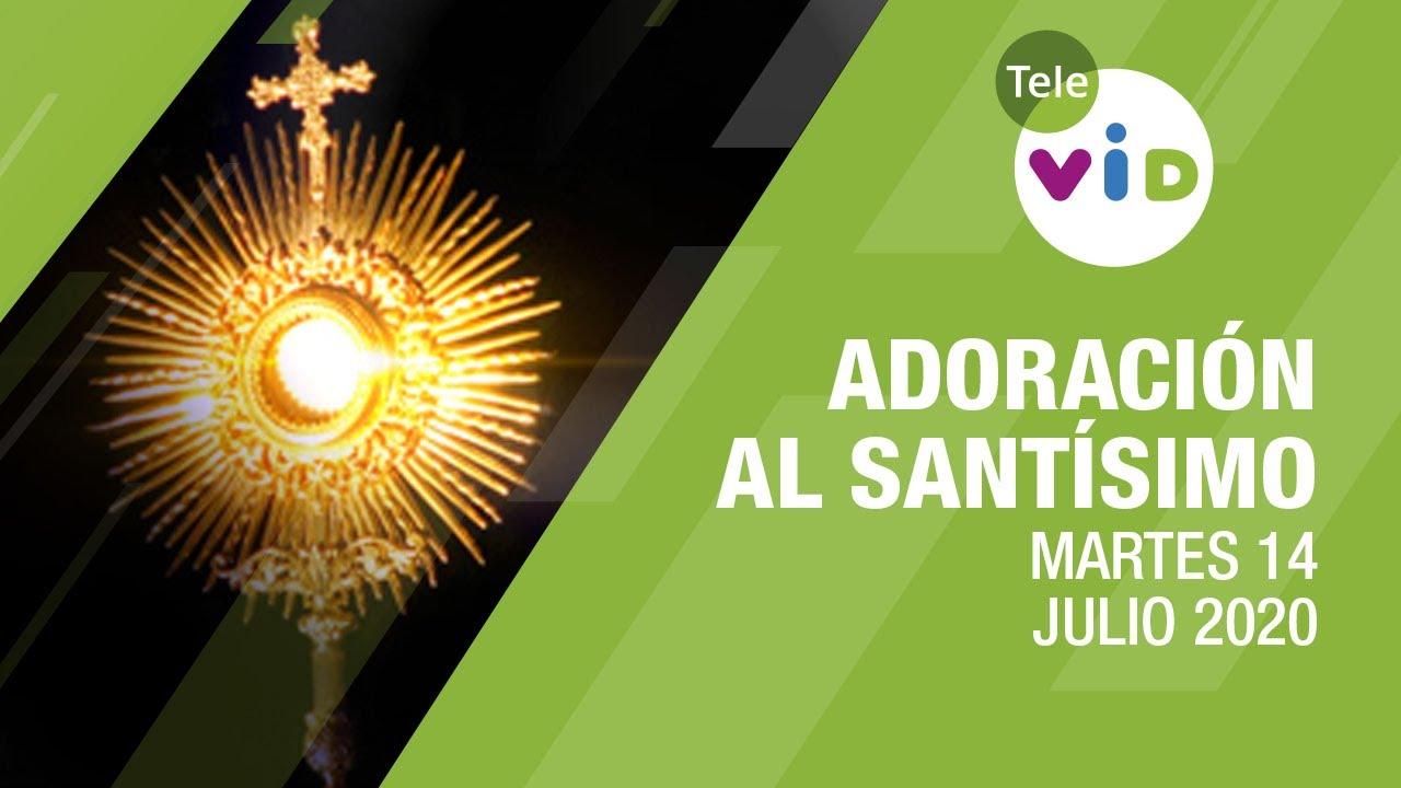 Adoración al Santísimo, Martes 14 Julio de 2020, Padre Fredy Córdoba - Tele VID