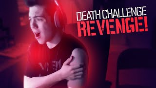 THE DEATH CHALLENGE - REVENGE!! Thumbnail