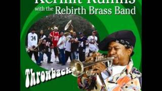 Kermit Ruffins & Rebirth Brass Band - Mardi Gras Day