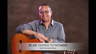 Se Me Olvido Tu Nombre Jacinto Leonardi Vega.mp3