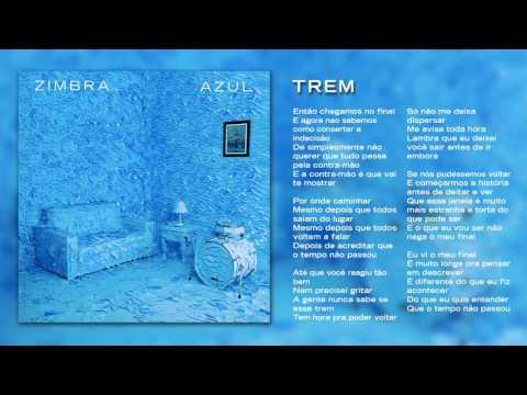 Zimbra - Trem (Áudio Oficial)