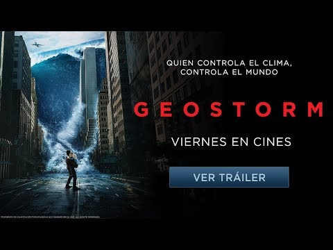 Geostorm - Tráiler Oficial 2 - Castellano HD streaming vf