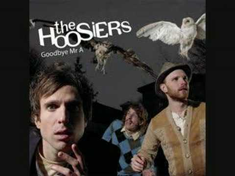 Goodbye Mr A - The Hoosiers (with lyrics)