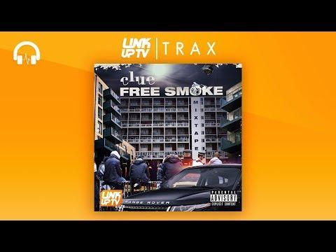 Clue - Free Smoke (Full Mixtape) | Link Up TV TRAX