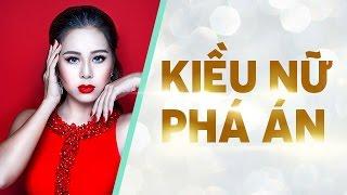 Hài Kiều Nữ Phá Án - Nam Thư ft. Huỳnh Lập, Hứa Minh Đạt, Lê Dương Bảo Lâm, Thanh Tân, Anh Tú
