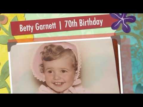 Betty Garnett  70th Birthday Slideshow Presentation