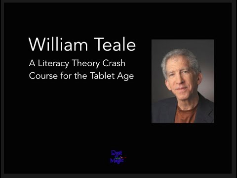 William Teale: A Literacy Theory Crash Course for the Tablet Age