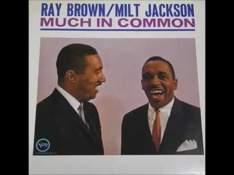 MIlt Jackson - Much in Common