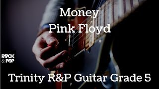 Trinity Rock and Pop | Guitar Grade 5 | Money | Pink Floyd