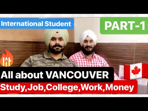 All About Vancouver (BC) | International Student | Study, Work, Job, Money, PR & More { PART-1 }